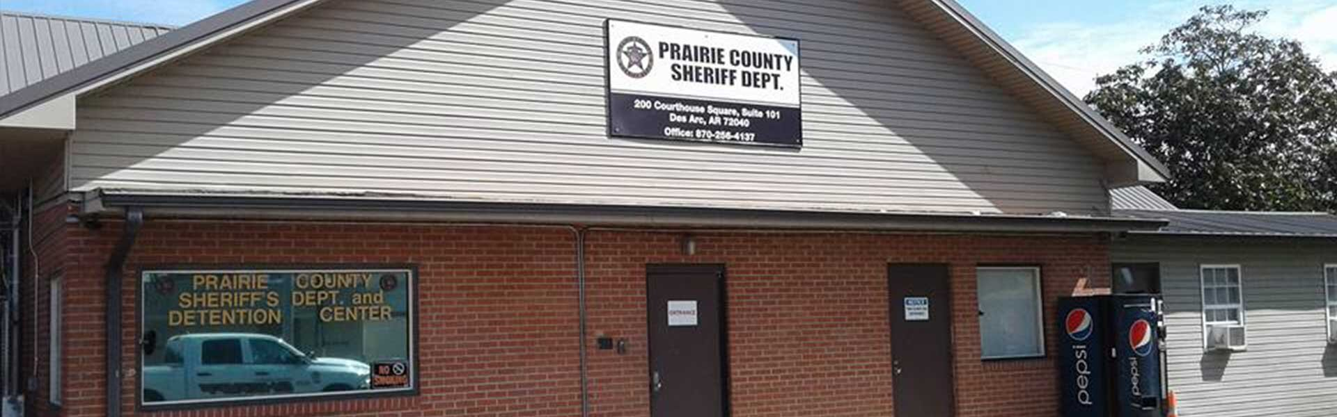 Prairie County Sheriff Department main office building.